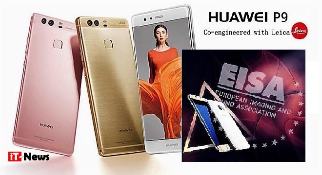 - EISA-2016-17-Huawei-P9-remporte-le-prix-du-meilleur-Smartphone-des-Consommateurs-Européens-0